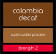Colombia Decaf (Swiss Water Process)